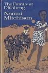 The Family at Ditlabeng (An Ariel Book) - Naomi Mitchison