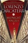 Midnight Angels: A Novel - Lorenzo Carcaterra