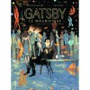 Gatsby le magnifique - F. Scott Fitzgerald, Benjamin Bachelier, Stéphane Melchior-Durand