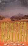 Monster Nation: A Zombie Novel - David Wellington