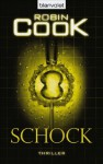 Schock - Robin Cook, Bärbel Arnold
