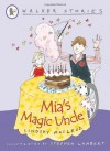 Mia's Magic Uncle - Lindsay MacLeod, Stephen Lambert