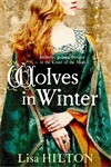Wolves in Winter - Lisa Hilton