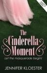 The Cinderella Moment (U.S. Version) - Jennifer Kloester