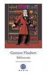 Bibliomanía - Gustave Flaubert