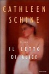 Il letto di Alice - Cathleen Schine, Stefano Bortolussi