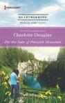 For the Sake of Warwick Mountain (Harlequin Heartwarming) - Charlotte Douglas