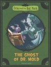 The Ghost of Dr. Mold - Roberto Pavanello, Blasco Pisapia