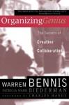 Organizing Genius - Warren G. Bennis, Patricia Ward Biederman
