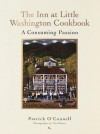 The Inn at Little Washington Cookbook: A Consuming Passion - Patrick O'Connell, Tim Turner