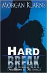 Hard Break - Morgan Kearns