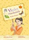 Violet Mackerel's Pocket Protest - Anna Branford