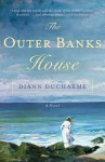 The Outer Banks House: A Novel - Diann Ducharme