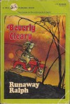 Runaway Ralph - Beverly Cleary, Louis Darling