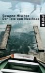Der Tote vom Maschsee - Susanne Mischke