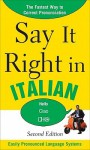Say It Right in Italian - Clyde Peters