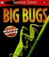 Big Bugs (SeeMore Readers) - Seymour Simon