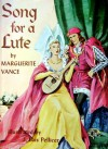 Song for a Lute - Marguerite Vance