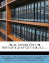 Final Report on the Battlefield of Gettysburg ... - William Fox, Daniel Edgar Sickles, New York (State) Monuments Commission F.