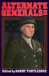 Alternate Generals II - Harry Turtledove