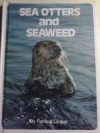 Sea Otters And Seaweed - Patricia Lauber