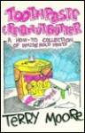 Toothpaste and Peanut Butter - Terry Moore, Scott Jackson, J. Smith, Herb Bryce