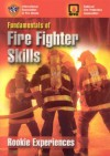 Fundamentals of Fire Fighter Skills: Rookie Experiences - Jones & Bartlett Publishers