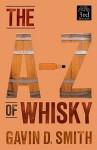 A-Z of Whisky - Gavin Smith