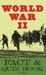 The World War II Fact & Quiz Book - Peter Darman