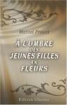 À L'ombre Des Jeunes Filles En Fleurs (French Edition) - Marcel Proust