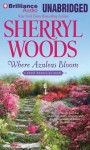 Where Azaleas Bloom - Sherryl Woods, Janet Metzger