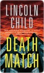 Death Match - Lincoln Child