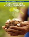 Sustaining Our Natural Resources. Jen Green - Jen Green