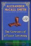 The Comforts of a Muddy Saturday (Sunday Philsophy Club, #5) - Alexander McCall Smith