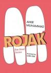 Rojak: Bite-Sized Stories - Amir Muhammad