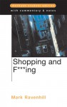 Shopping and F***ing: Methuen Student Edition - Mark Ravenhill