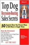 Top Dog Recession-Busting Sales Secrets - Michael Johnson
