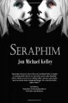 Seraphim - Jon Michael Kelley