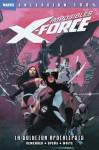 Imposibles X-Force: La solución Apocalipsis (Colección 100% Marvel, Imposibles X-Force, #1) - Rick Remender, Jerome Opeña, Leonardo Manco