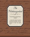 The Nibelungenlied - Anonymous, George Needler