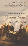 The Declaration of Independence and the Constitution of the United States of America - Cass R. Sunstein