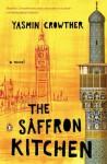 The Saffron Kitchen - Yasmin Crowther
