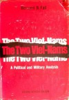 The Two Viet-Nams: A Political and Military Analysis (Second Revised Edition) - Bernard B. Fall