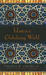 Islam in a Globalizing World - Thomas Simons, Thomas Simons