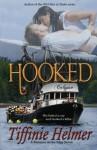 Hooked - Tiffinie Helmer