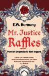 Mr. Justice Raffles - E.W. Hornung, Melody Violine, Fitria Pratiwi