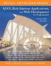 Ajax, Rich Internet Applications, and Web Development for Programmers - Paul J. Deitel, Harvey M. Deitel