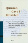 Qumran Cave 1 Revisited: Texts from Cave 1 Sixty Years After Their Discovery: Proceedings of the Sixth Meeting of the IOQS in Ljubljana - Daniel K. Falk, Sarianna Metso, Donald W. Parry