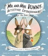 Mr. and Mrs. Bunny--Detectives Extraordinaire! - Polly Horvath, Sophie Blackall