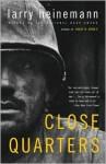 Close Quarters - Larry Heinemann